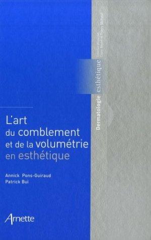 L'art du comblement et de la volumétrie en esthétique - arnette - 9782718411897 -