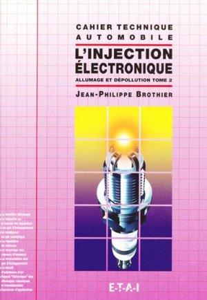 L'injection électronique Tome 2 - etai - editions techniques pour l'automobile et l'industrie - 9782726883754 -
