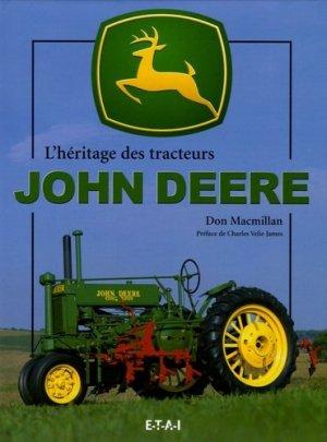 L'héritage des tracteurs John Deere - etai - editions techniques pour l'automobile et l'industrie - 9782726894378 -