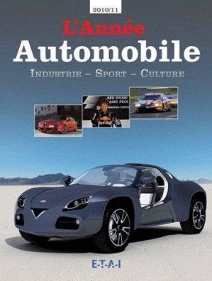 L'année Automobile 2010-2011. 58e édition - etai - editions techniques pour l'automobile et l'industrie - 9782726894798 -