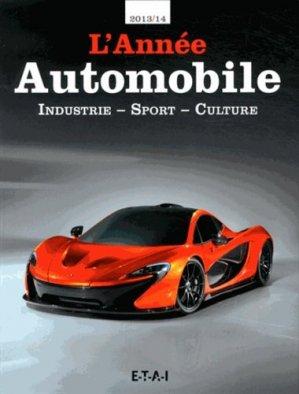 L'Année automobile 2013-2014. 61e édition - etai - editions techniques pour l'automobile et l'industrie - 9782726897294 -