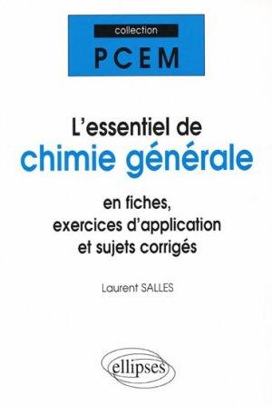 L'essentiel de chimie générale - ellipses - 9782729808709