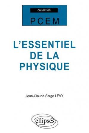L'essentiel de la physique - ellipses - 9782729830847 -