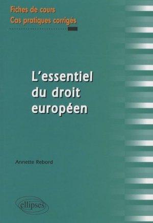 L'essentiel du droit européen - Ellipses - 9782729838843 -