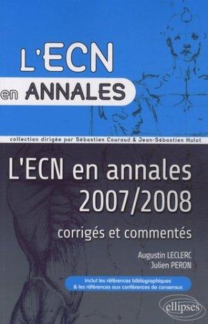 L'ECN en annales 2007/2008 corrigés et commentés - ellipses - 9782729843687
