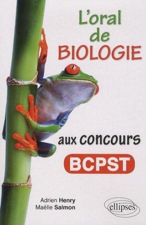 L'Oral de biologie aux concours BCPST - ellipses - 9782729853693 -