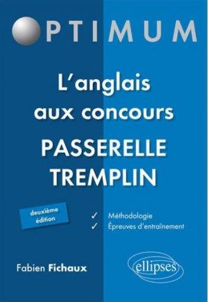 L'anglais aux concours passerelle tremplin. 2e édition - ellipses - 9782729876753 -