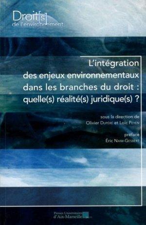 L'intégration des enjeux environnementaux dans les branches du droit : quelle(s) réalité(s) juridique(s) ? - presses universitaires d'aix-marseille - 9782731410662 -