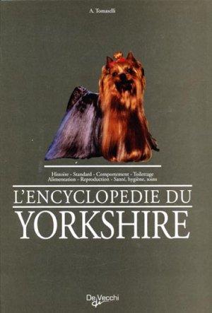 L'encyclopédie du yorkshire - de vecchi - 9782732827810 -