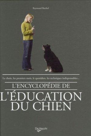 L'encyclopédie de l'éducation du chien - de vecchi - 9782732884615 -