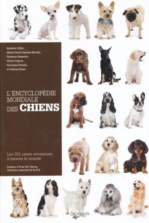 L'encyclopédie mondiale des chiens - de vecchi - 9782732892238 -
