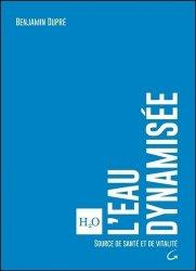 L'eau dynamisée - grancher - 9782733913994 -