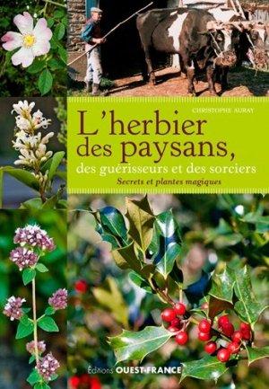 L'herbier des paysans, des guérisseurs et des sorciers - ouest-france - 9782737375385 -