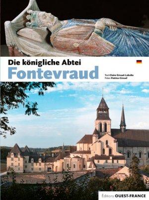 L'abbaye de Fontevraud - ouest-france - 9782737375651 -