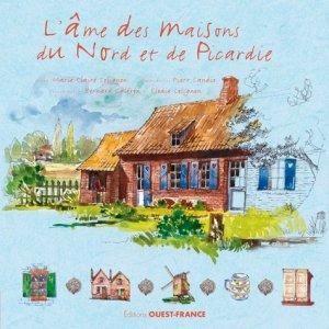 L'âme des maisons du Nord et de Picardie - ouest-france - 9782737377860 -