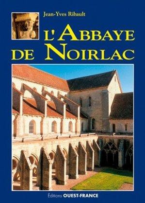 L'abbaye de Noirlac - Ouest-France - 9782737381027 -
