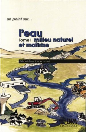 L'eau Tome 1 - inra  - 9782738008558 -