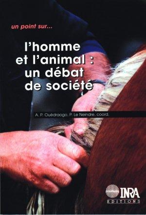 L'homme et l'animal Un débat de société - inra  - 9782738008589 -