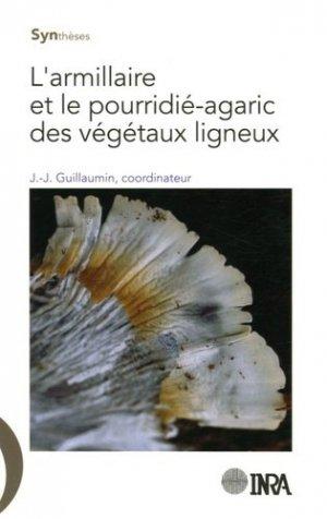 L'armillaire et le pourridié-agaric des végétaux ligneux - inra / cemagref / cirad / ifremer - 9782738012081 -
