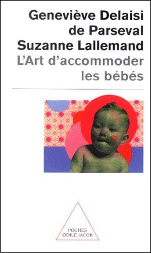 L'art d'accommoder les bébés - odile jacob - 9782738109392 -