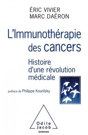 L'Immunothérapie des cancers - odile jacob - 9782738145970 -