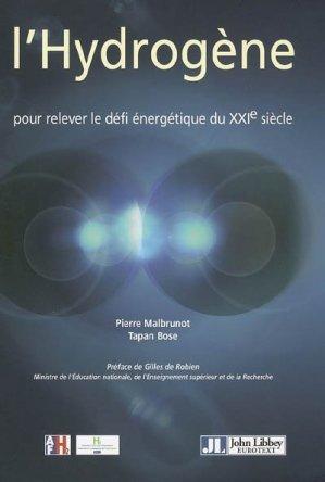 L'hydrogène pour relever le défi énergétique du XXIème siècle - john libbey eurotext - 9782742006373 -
