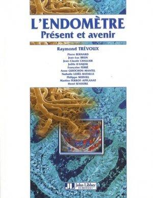 L'endométre Présent et avenir - john libbey eurotext - 9782742006960 -