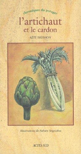 L'artichaut et le cardon - actes sud - 9782742725014 -