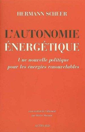 L'Autonomie énergétique - actes sud - 9782742766970 -