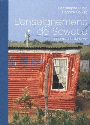 L'enseignement de Soweto - actes sud  - 9782742784356 -