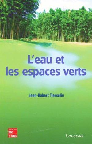 L'eau et les espaces verts - lavoisier / tec et doc - 9782743010706 -