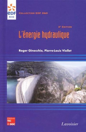 L'énergie hydraulique - lavoisier / tec et doc - 9782743011918 -
