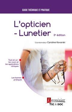 L'opticien-lunetier - lavoisier / tec et doc - 9782743019969 -