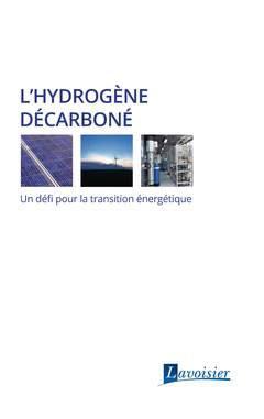 L'hydrogène décarboné - lavoisier / tec et doc - 9782743024772 -