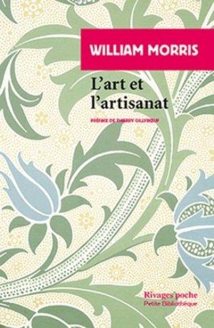 L'art et l'artisanat - rivages - 9782743622350 -