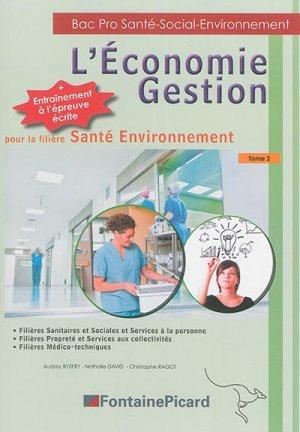 L'Économie Gestion pour la filière Santé Environnement Tome 2 - fontaine picard - 9782744628009 -