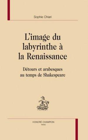 L'image du labyrinthe à la Renaissance - Honoré Champion - 9782745319630 -