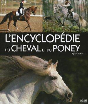 L'encyclopédie du cheval et du poney - milan - 9782745945228 -