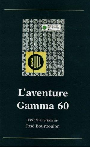 L'aventure Gamma 60 - Hermes Science Publications - 9782746211773 -