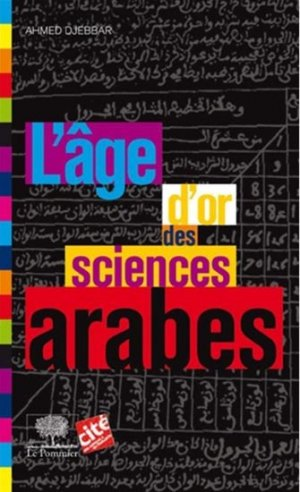 L'âge d'or des sciences arabes - le pommier - 9782746506756 -