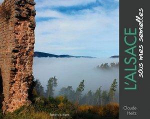 L'Alsace sous mes semelles - du signe - 9782746837829 -