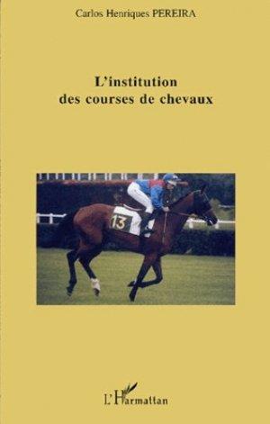 L'institution des courses de chevaux - l'harmattan - 9782747555296 -