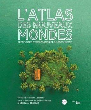 L'atlas des nouveaux mondes - le cherche midi - 9782749162386 -