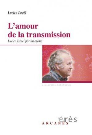 L'Amour de la transmission - eres - 9782749240190