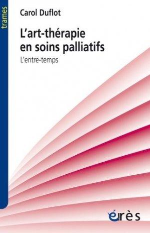 L'art-thérapie en soins palliatifs - eres - 9782749249865 - majbook ème édition, majbook 1ère édition, livre ecn major, livre ecn, fiche ecn