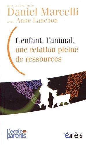 L'enfant, l'animal, une relation pleine de ressources - eres - 9782749255156 -