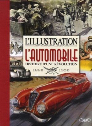 L'automobile, histoire d'une révolution - michel lafon - 9782749926728 -