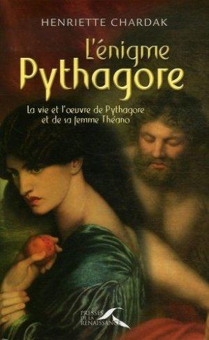 L'énigme Pythagore - Presses de la Renaissance - 9782750901325 -