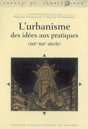 L'urbanisme des idées aux pratiques (XIXème-XXIème siècle) - presses universitaires de rennes - 9782753506831 -