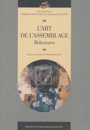 L'art de l'assemblage. Relectures - presses universitaires de rennes - 9782753512702 -